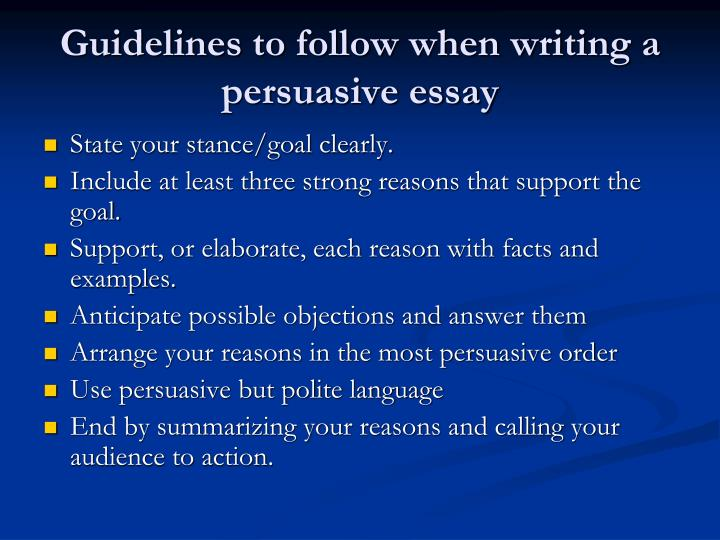 Guidelines to follow when writing a persuasive essay