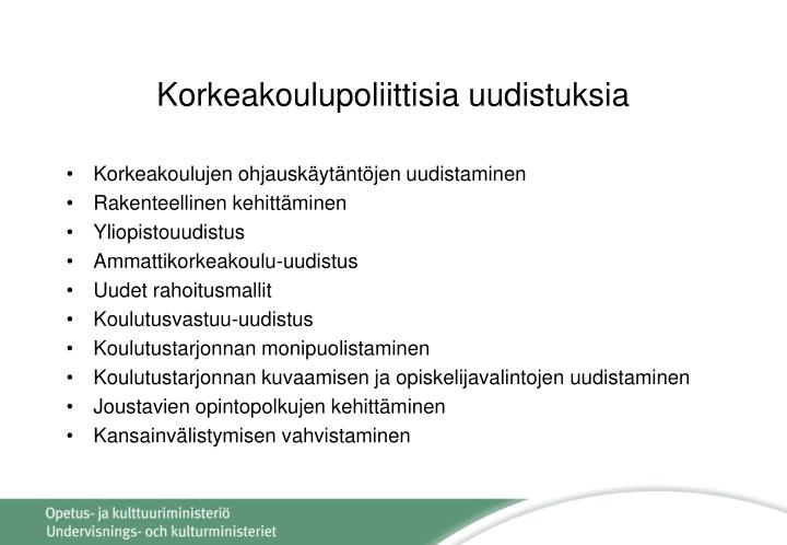 Korkeakoulupoliittisia uudistuksia