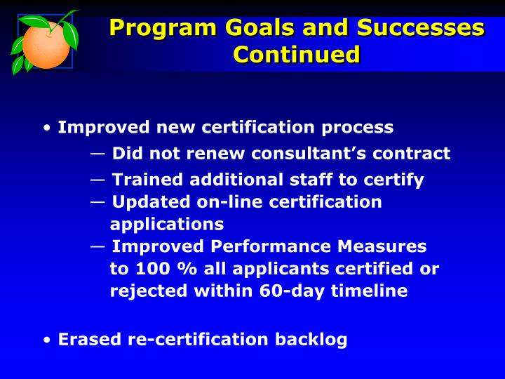 Improved new certification process