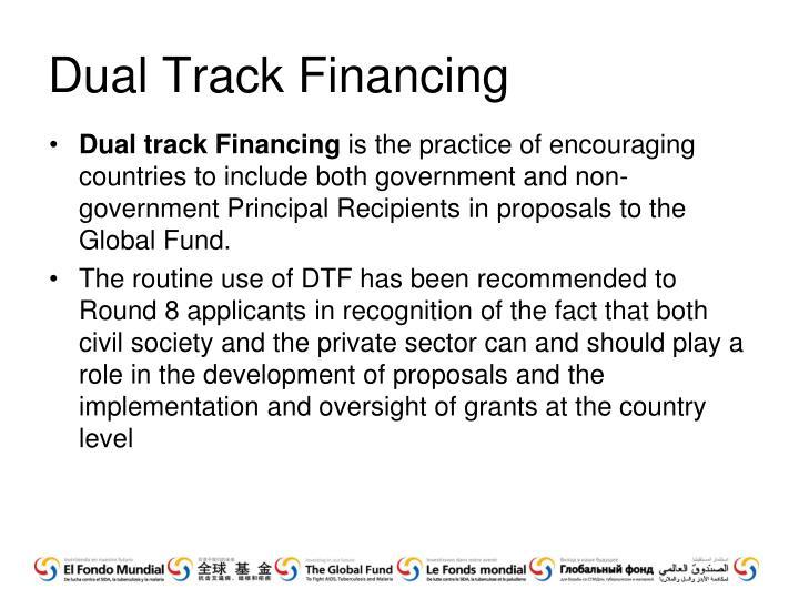 Dual Track Financing