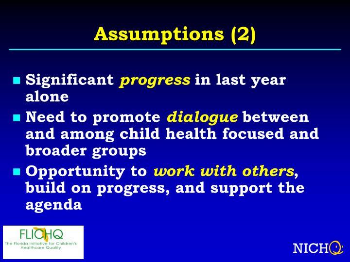 Assumptions (2)