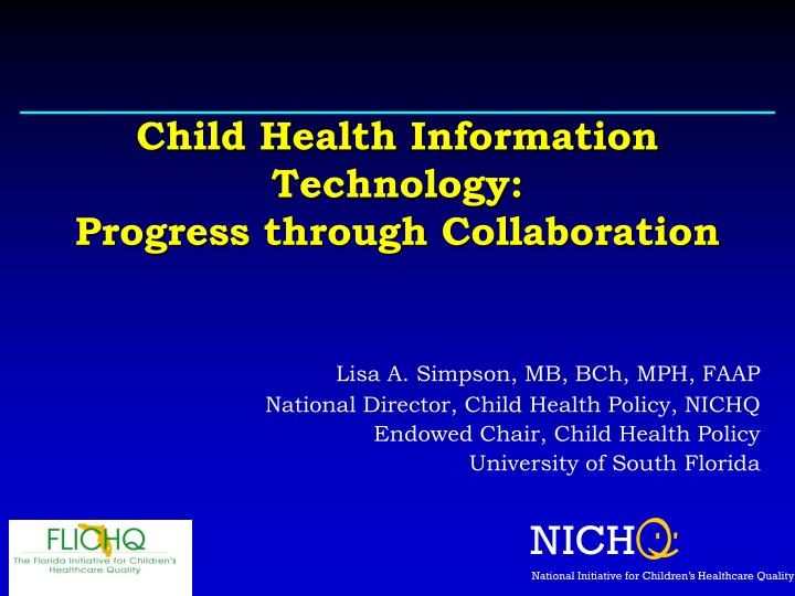 Child Health Information Technology: