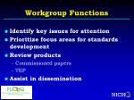 workgroup functions