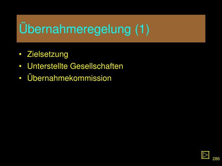 Übernahmeregelung (1)