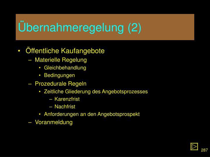 Übernahmeregelung (2)