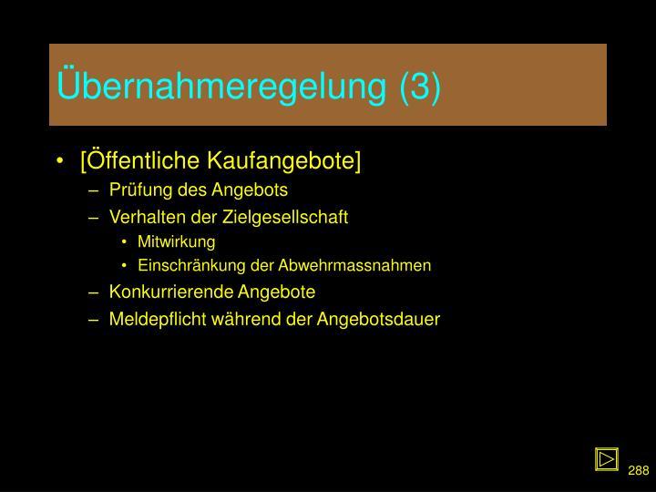 Übernahmeregelung (3)
