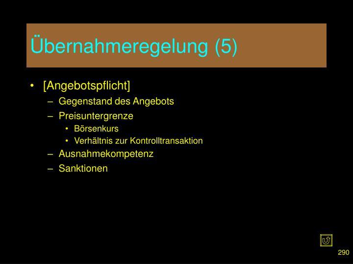 Übernahmeregelung (5)