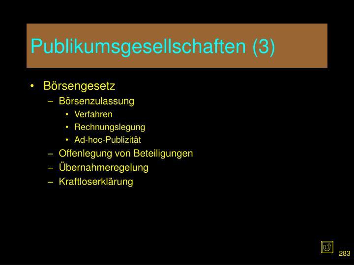 Publikumsgesellschaften (3)