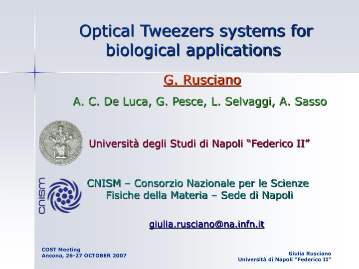 Optical Tweezers systems for