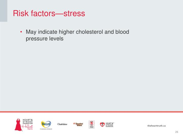 Risk factors—stress
