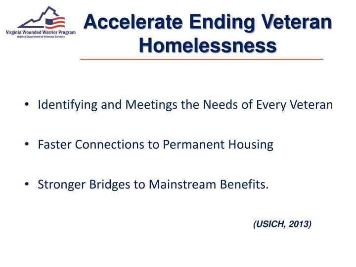 Accelerate Ending Veteran Homelessness