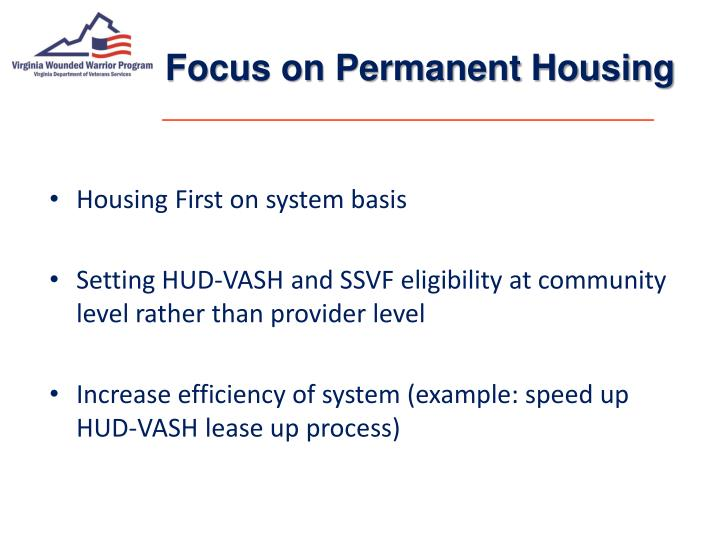 Focus on Permanent Housing