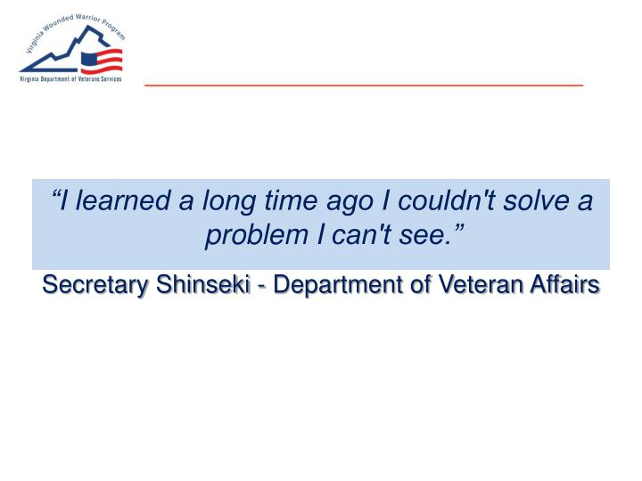 Secretary Shinseki - Department of Veteran Affairs