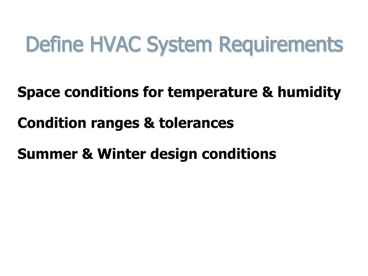 Define HVAC System Requirements