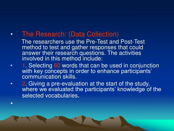 The Research: (Data Collection)