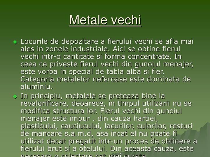 Metale vechi