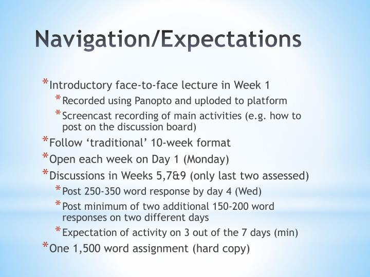 Introductory face-to-face lecture in Week 1