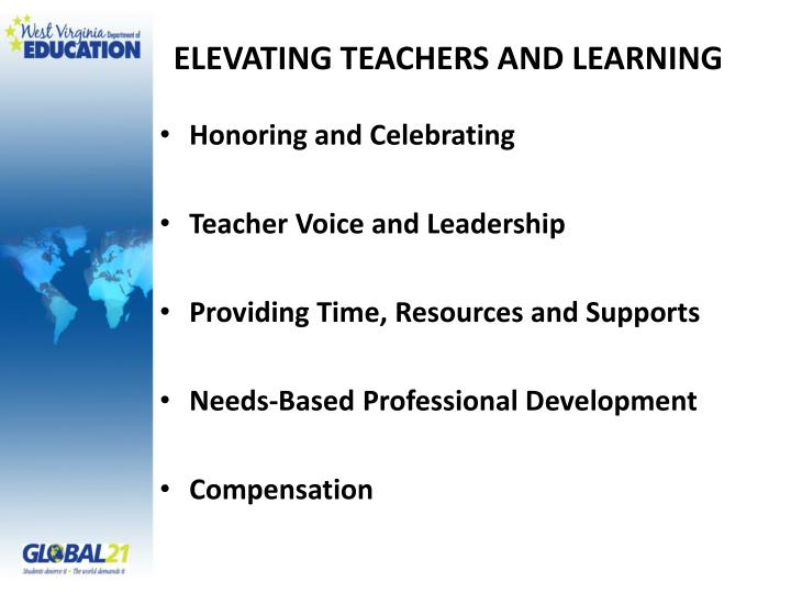 ELEVATING TEACHERS AND LEARNING