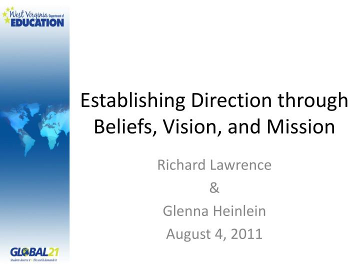 Establishing Direction through Beliefs, Vision, and Mission