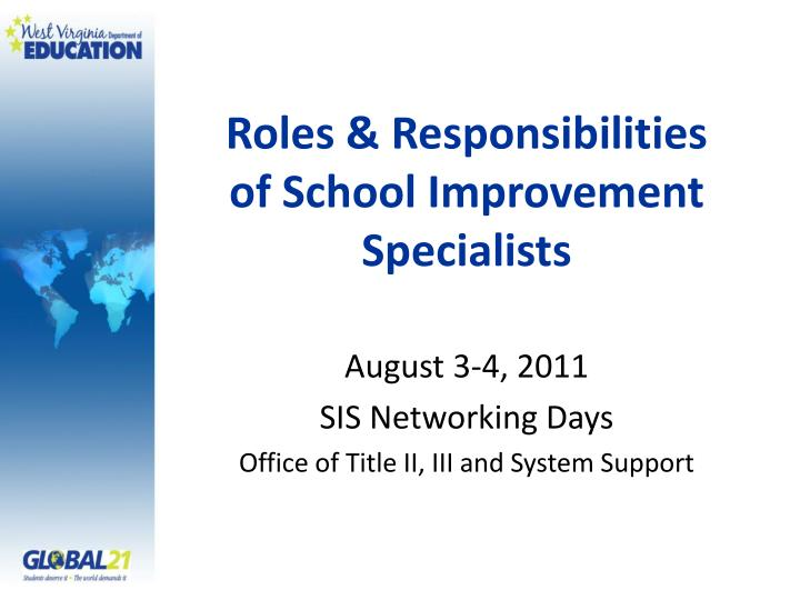 Roles & Responsibilities of School Improvement Specialists