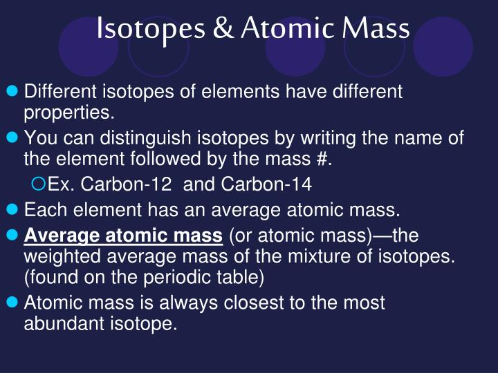 Isotopes & Atomic Mass