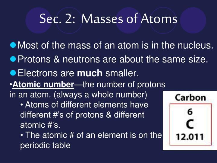 Sec. 2:  Masses of Atoms
