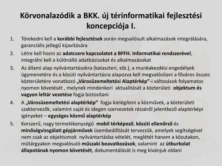 Körvonalazódik a BKK. új térinformatikai fejlesztési koncepciója I.