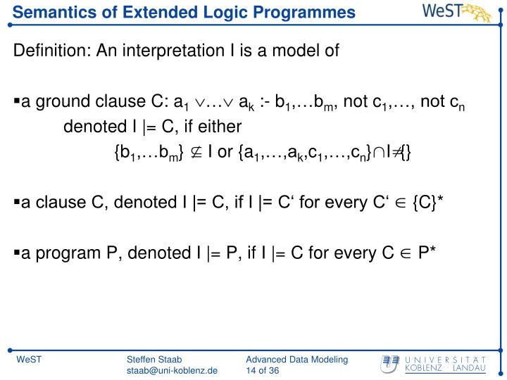Semantics of Extended Logic Programmes