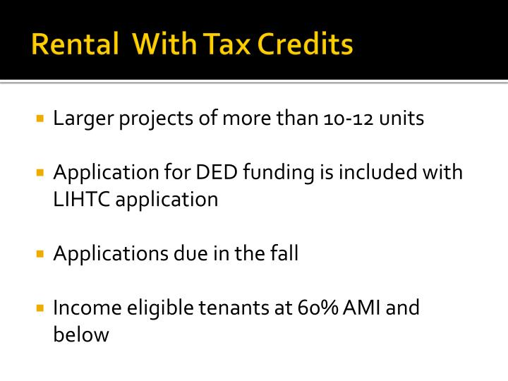 Rental  With Tax Credits