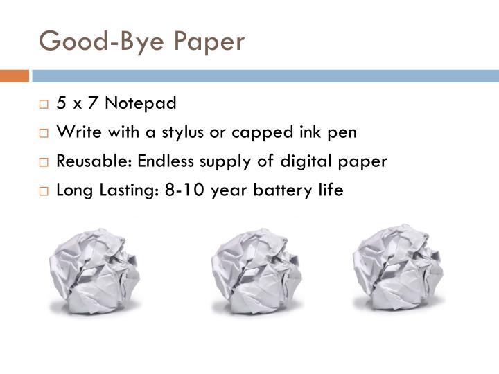 Good-Bye Paper