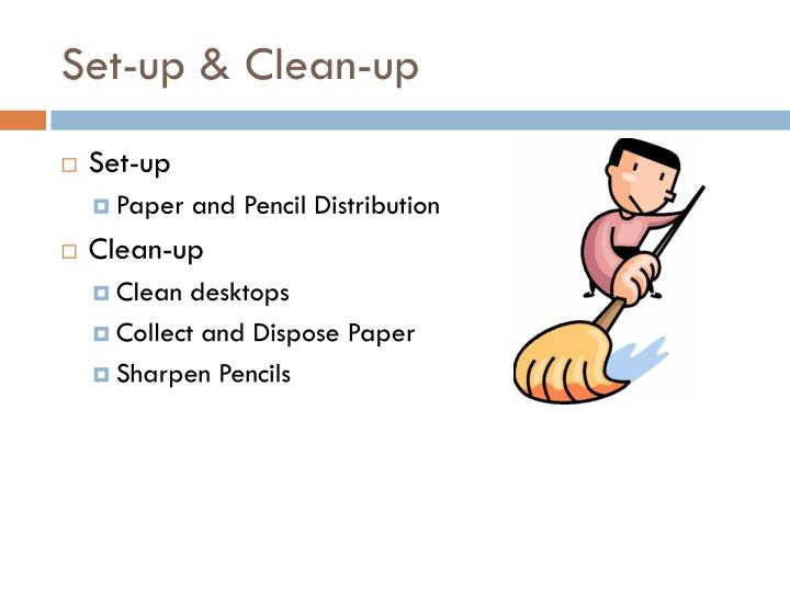Set-up & Clean-up