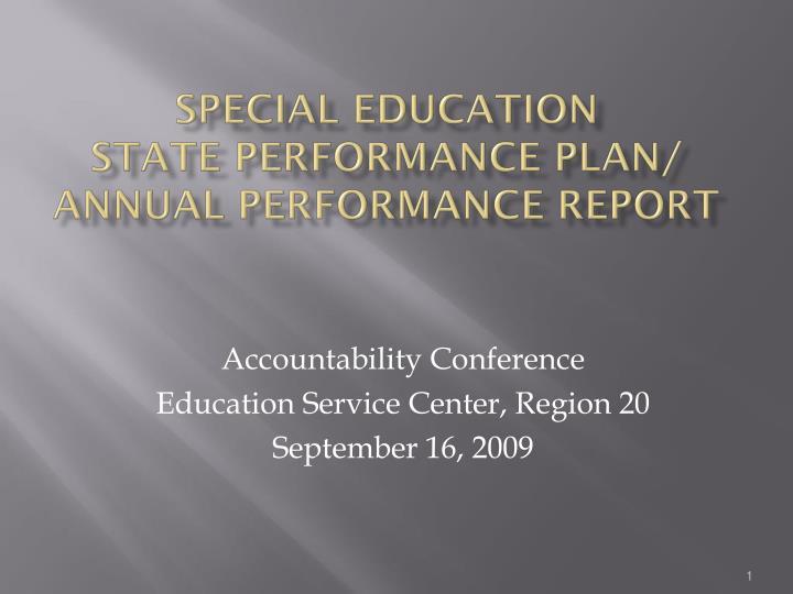 Special education state performance plan annual performance report
