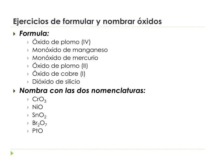 Ejercicios de formular y nombrar óxidos