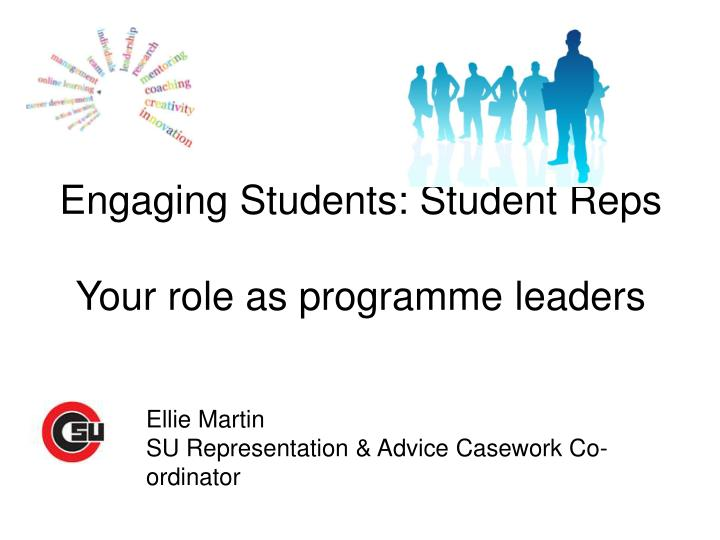 Engaging Students: Student Reps