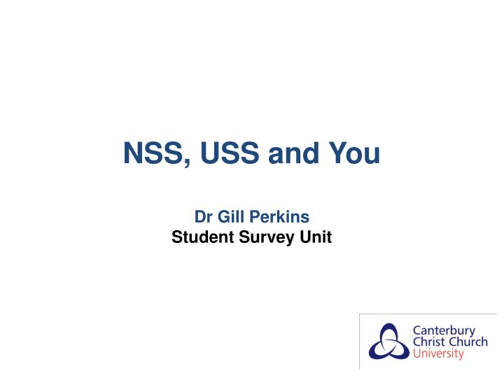 NSS, USS and You