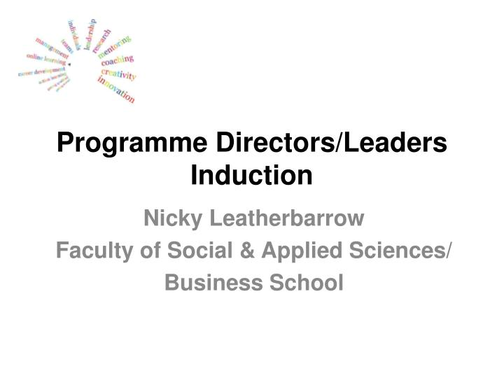 Programme Directors/Leaders Induction