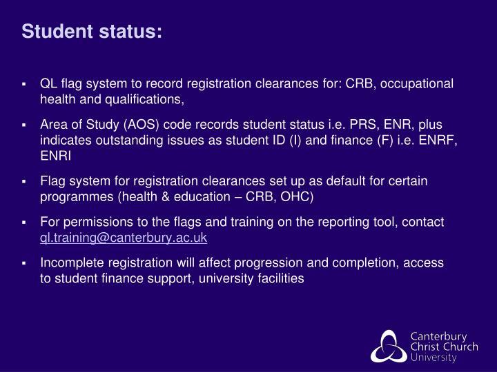 Student status: