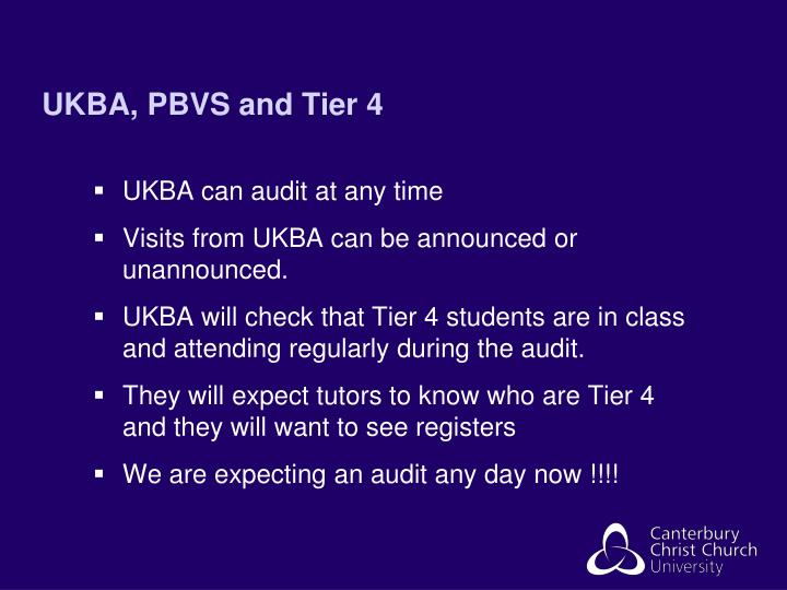 UKBA, PBVS and Tier 4