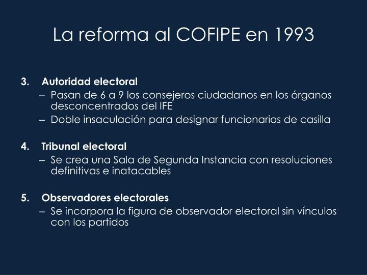 La reforma al COFIPE en 1993