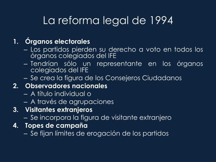 La reforma legal de 1994