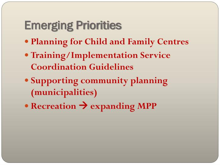 Emerging Priorities