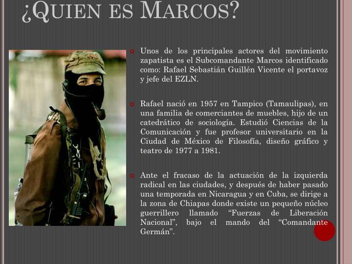¿Quien es Marcos?