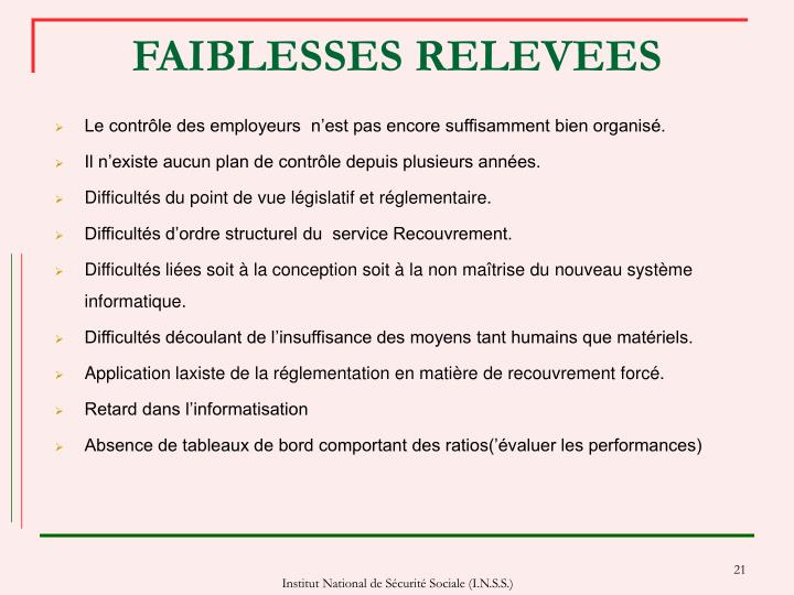 FAIBLESSES RELEVEES