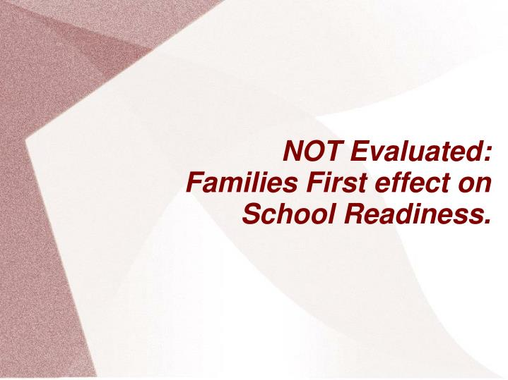 NOT Evaluated: