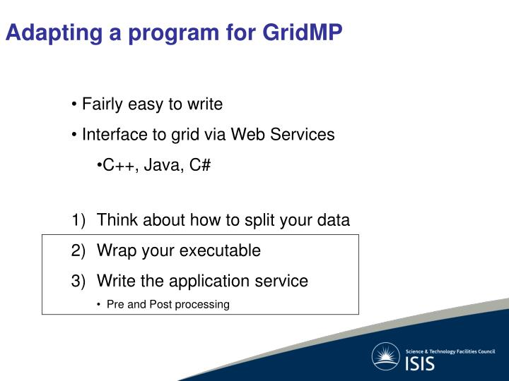 Adapting a program for GridMP