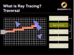 what is ray tracing traversal1