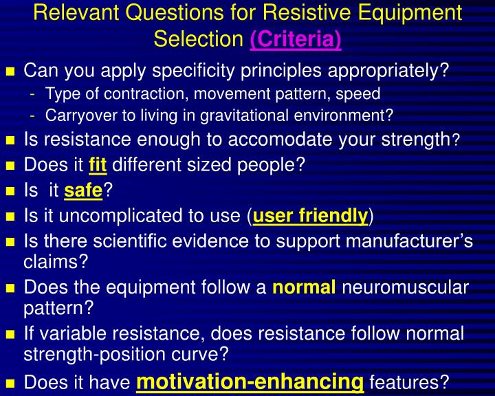 Relevant Questions for Resistive Equipment  Selection