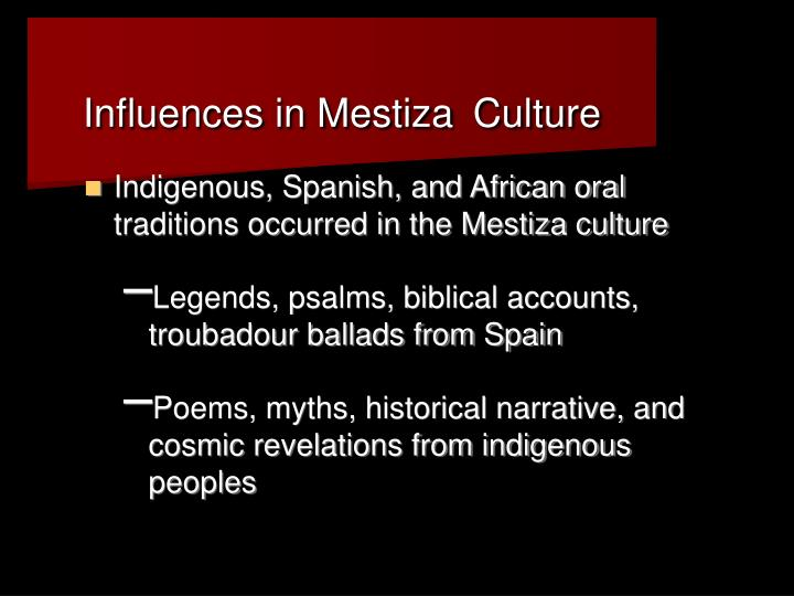Influences in Mestiza