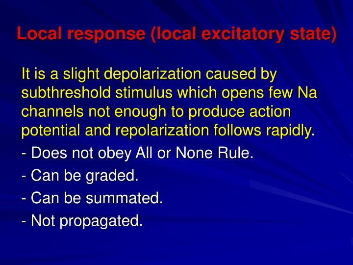 Local response (local excitatory state)