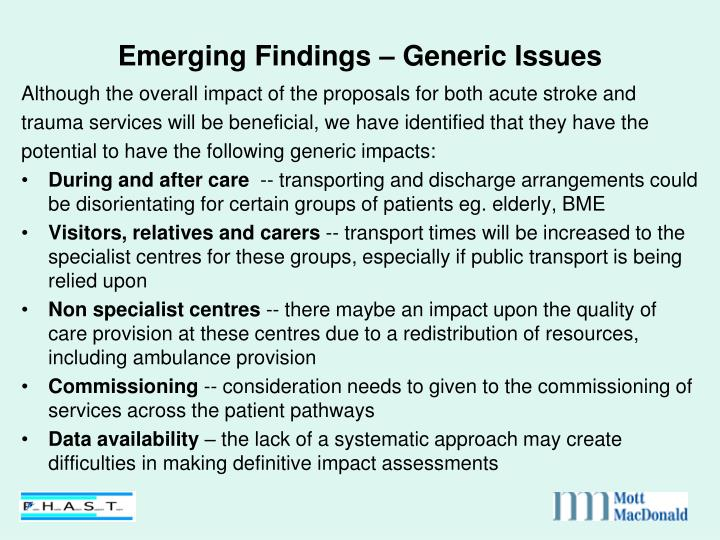 Emerging Findings – Generic Issues